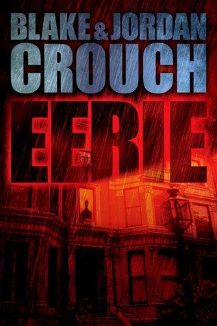 Eerie by Blake Crouch, Jordan Crouch