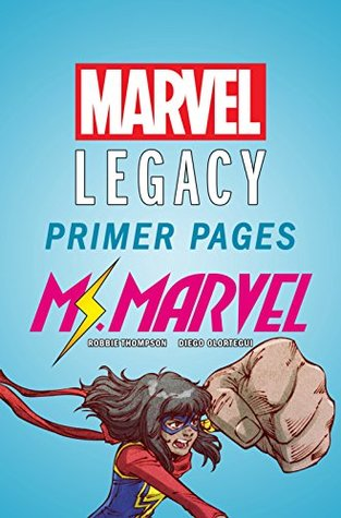 Ms. Marvel - Marvel Legacy Primer Pages by Diego Olortegui, Robbie Thompson