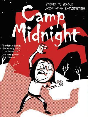 Camp Midnight by Jason Katzenstein, Steven T. Seagle