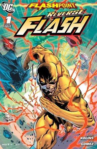 Flashpoint: Reverse Flash#1 by Scott Kolins, Joel Gomez