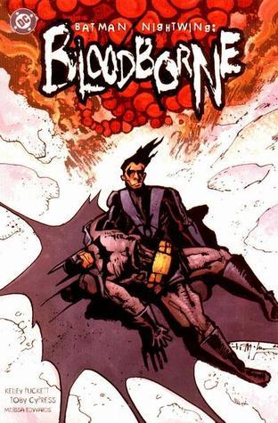 Batman/Nightwing: Bloodborne by Toby Cypress, Kelley Puckett
