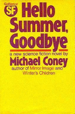 Hello Summer, Goodbye by Michael G. Coney