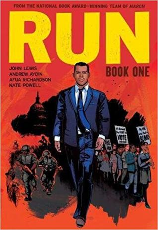 Run: Book One by Afua Richardson, Nate Powell, John Lewis, Andrew Aydin