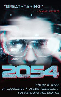 2054 by Yudhanjaya Wijeratne, Colby R. Rice
