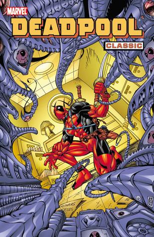 Deadpool Classic, Vol. 4 by James Felder, Yancey Labat, Joe Kelly, Walter McDaniel, Steve Harris, Pete Woods