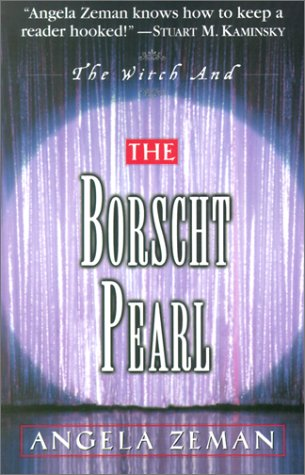 The Witch and the Borscht Pearl by Angela Zeman