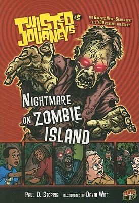 Nightmare on Zombie Island by David Witt, Paul D. Storrie
