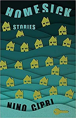 Homesick: Stories by Nino Cipri