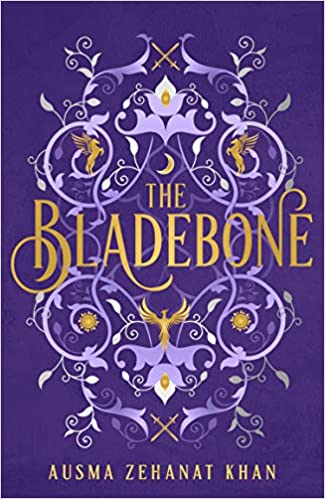The Bladebone by Ausma Zehanat Khan