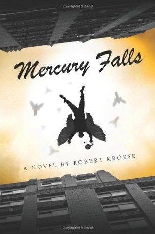 Mercury Falls by Robert Kroese