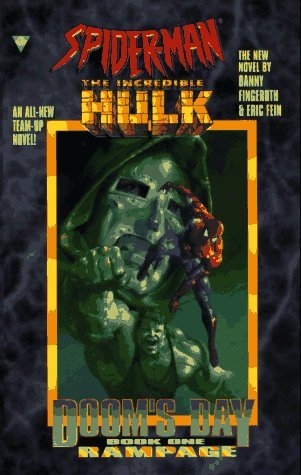 Spider-Man and The Incredible Hulk: Rampage by Danny Fingeroth, Eric Fein