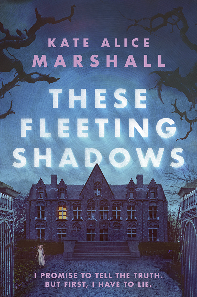 These Fleeting Shadows by Kate Alice Marshall