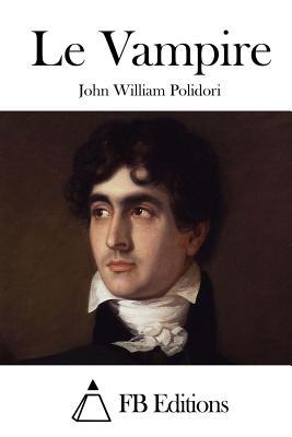 Le Vampire by John William Polidori