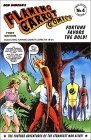Flaming Carrot Comics: Fortune Favors the Bold! (Flaming Carrot Collected Album No. 4) by Bob Burden