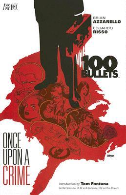 100 Bullets, Vol. 11: Once Upon a Crime by Eduardo Risso, Tom Fontana, Brian Azzarello