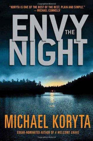 Envy the Night by Michael Koryta