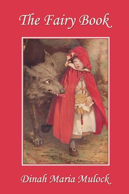 The Fairy Book (Yesterday's Classics) by Dinah Maria Mulock