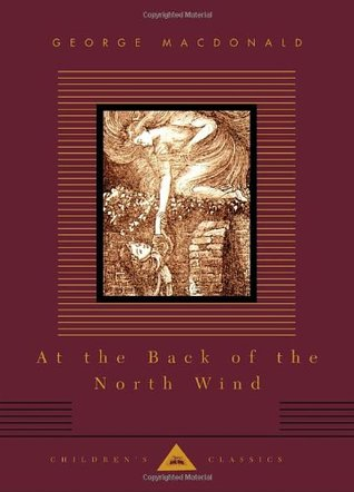 At the Back of the North Wind by George MacDonald, Arthur Hughes