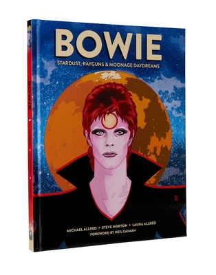 Bowie: Stardust, Rayguns, & Moonage Daydreams (Ogn Biography of Ziggy Stardust, Gift for Bowie Fan, Gift for Music Lover, Nei by Michael Allred