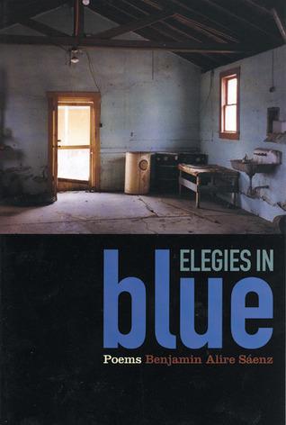 Elegies in Blue by Benjamin Alire Sáenz