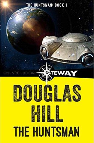 The Huntsman by Douglas Arthur Hill