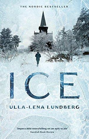 Ice by Ulla-Lena Lundberg, Thomas Teal