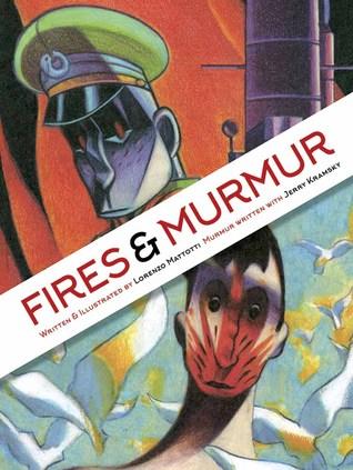 Fires and Murmur by Jerry Kramsky, Lorenzo Mattotti
