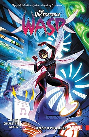 The Unstoppable Wasp, Vol. 1: Unstoppable! by Jeremy Whitley, Elsa Charretier