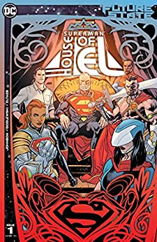 Future State: Superman: House of El #1 by Phillip K. Johnson