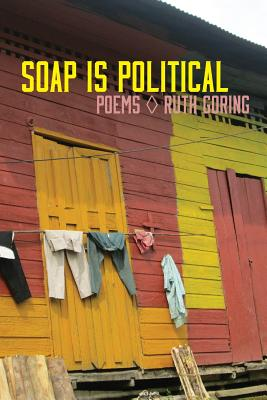 Soap Is Political by Ruth Goring