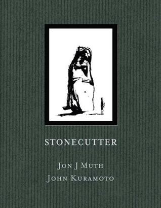Stonecutter by Jon J. Muth, John Kuramoto
