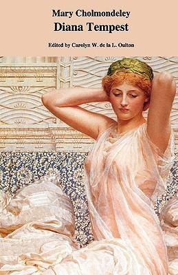 Diana Tempest by Carolyn W. de la L. Oulton, Mary Cholmondeley