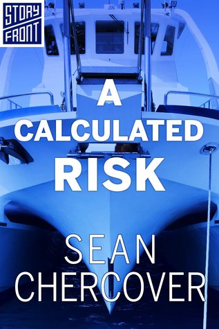 A Calculated Risk by Sean Chercover