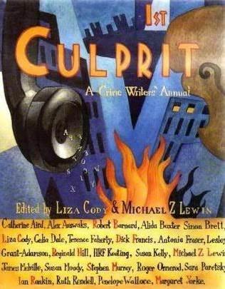 1st Culprit: A Crime Writer's Association Annual by Liza Cody, Michael Z. Lewin, Crime Writers' Association (Great Britain)