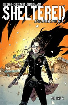 Sheltered, Volume 2 by Johnnie Christmas, Ed Brisson