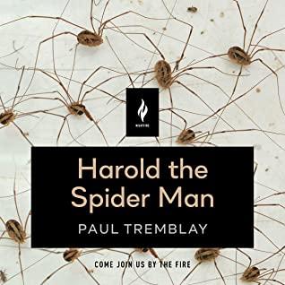 Harold the Spider Man by Ramón de Ocampo, Paul Tremblay