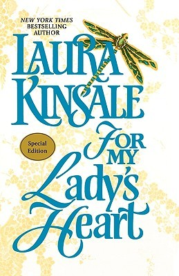 For My Lady's Heart by Laura Kinsale