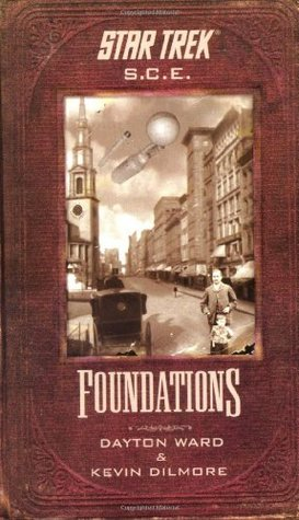 Foundations by Dayton Ward, Kevin Dilmore