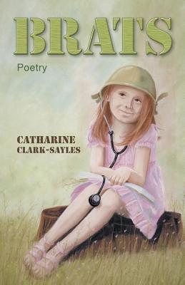 Brats by Catharine Clark-Sayles