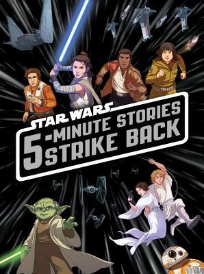 5-Minute Star Wars Stories Strike Back by Lucasfilm Press