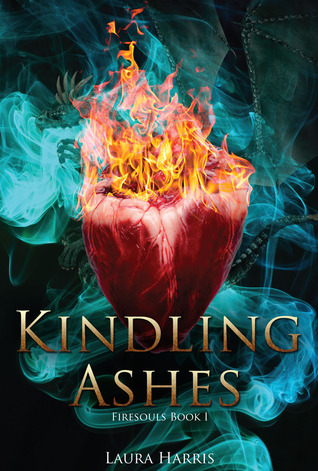 Kindling Ashes by Laura Harris
