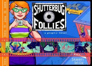 Shutterbug Follies: Graphic Novel by Jason Little