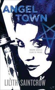 Angel Town by Lilith Saintcrow