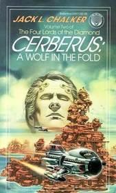 Cerberus: A Wolf in the Fold by Jack L. Chalker