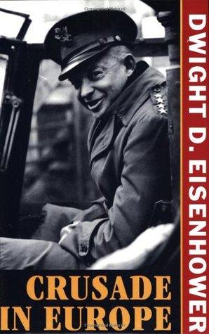 Crusade in Europe by Dwight D. Eisenhower