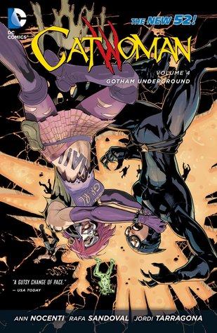 Catwoman, Vol. 4: Gotham Underground by Rafa Sandoval, Jordi Tarrogana, Ann Nocenti