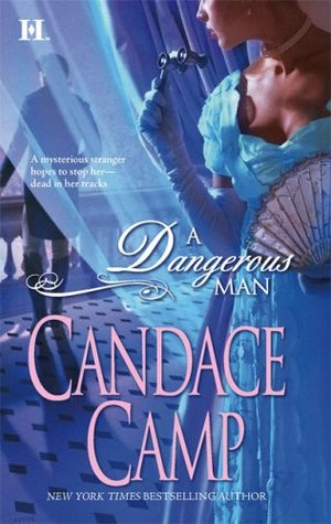 A Dangerous Man by Candace Camp