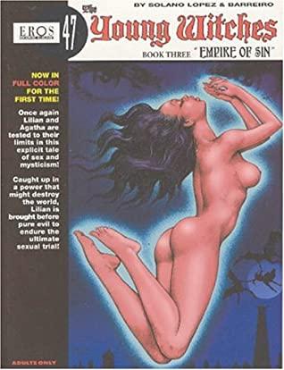The Young Witches Book Three - Empire of Sin by Ricardo Barreiro, Francisco Solano López