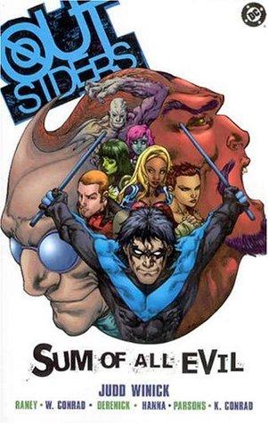 Outsiders, Vol. 2: Sum of All Evil by Sean Parsons, Scott Hanna, Tom Raney, Tom Derenick, Will Conrad, Kevin Conrad, Judd Winick