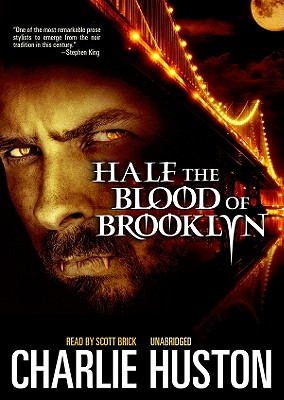 Half the Blood of Brooklyn by Charlie Huston